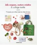 Livre Jolis coupons, couture créative et collage textile