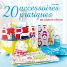 Livre 20 accessoires pratiques en couture créative