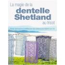 Livre la magie de la dentelle Shetland au tricot