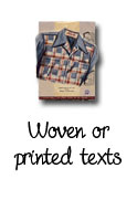 A&A Patrons : Woven or printed texts