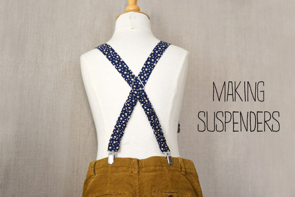 Making suspenders