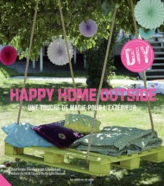 Livre Happy Home Outside DIY