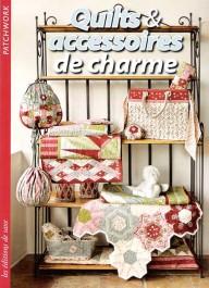 Livre Quilts & Accessoires de charme