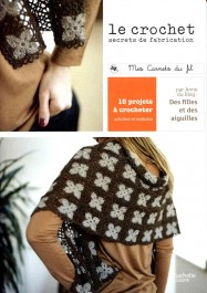 Livre Le crochet, secret de fabrication