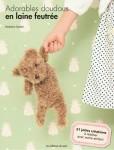 Livre Adorables doudous en laine feutrée