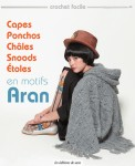 Livre Capes, Ponchos, Châles, Snoods, Etoles en motifs Aran