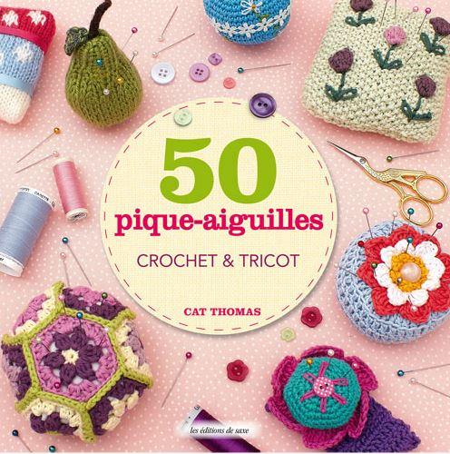 Livre 50 Pique Aiguilles Crochet Tricot